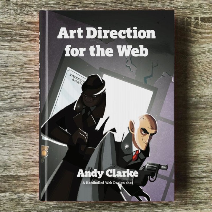 "Andy Clarke's book ""Art Direction for the Web"""